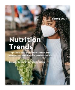 Read more on the top 10 nutrition trends for 2021.